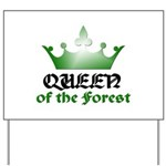 Forest Queen - 2 Yard Sign