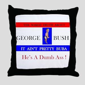 George W. Bush Naked Smack This Throw Pillow