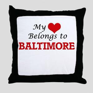 My heart belongs to Baltimore Marylan Throw Pillow