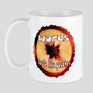 Chuck - Words taste like peaches Mug