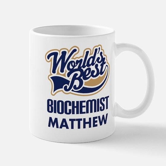 Personalized Biochemist (Worlds Best) Mugs