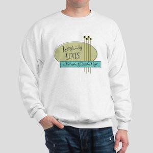 Everybody Loves a Mormon Affiliation Major Sweatsh