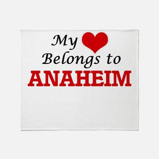 My heart belongs to Anaheim Californ Throw Blanket