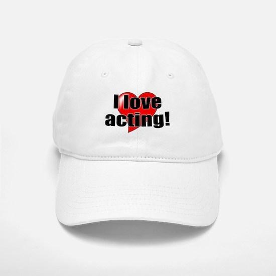 "ThMisc ""I Love Acting"" Baseball Baseball Cap"