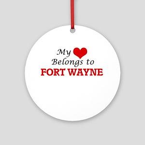 My heart belongs to Fort Wayne Indi Round Ornament