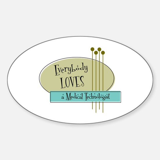 Everybody Loves a Medical Technologist Decal