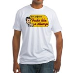 Your girlfriend fucks like a champ Fitted T-Shirt