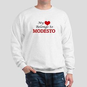 My heart belongs to Modesto California Sweatshirt