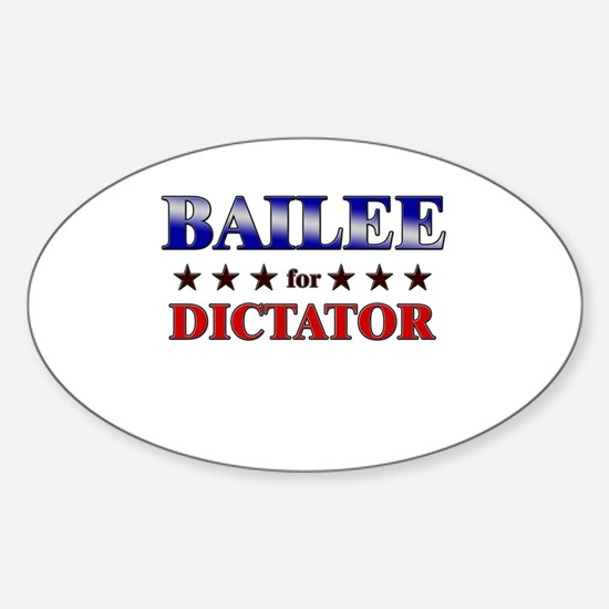 BAILEE for dictator Oval Decal