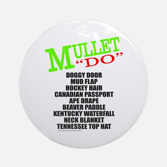 MULLET Ornament (Round)