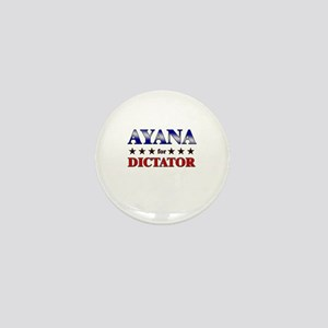 AYANA for dictator Mini Button