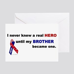 Never Knew A Hero.....Brother (ARMY) Greeting Card