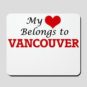 My heart belongs to Vancouver Washington Mousepad