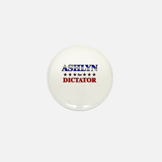 ASHLYN for dictator Mini Button