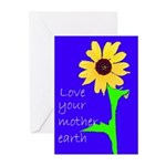 love your mother earth Greeting Cards