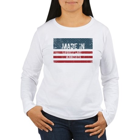Made in Forest Lake, Minnesota Long Sleeve T-Shirt