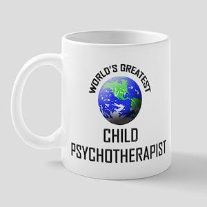 World's Greatest CHILD PSYCHOTHERAPIST Mug