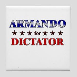 ARMANDO for dictator Tile Coaster