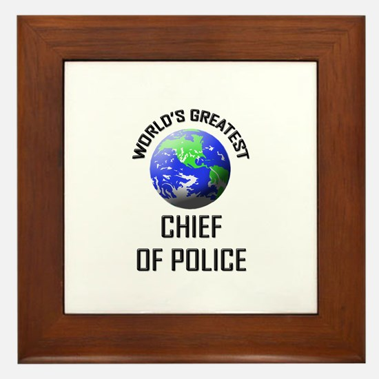 World's Greatest CHIEF OF POLICE Framed Tile