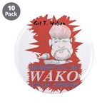 """Gil T. on WAKO 3.5"""" Button (10 pack)"""