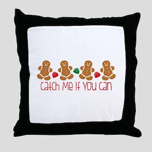 Catch Me Throw Pillow