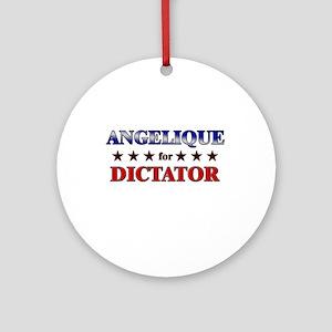 ANGELIQUE for dictator Ornament (Round)