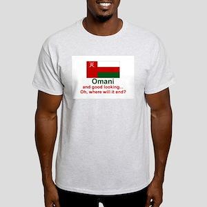 Omani - Good Looking Light T-Shirt
