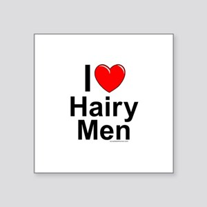 "Hairy Men Square Sticker 3"" x 3"""