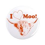 I Love Moo Highland Cow Button