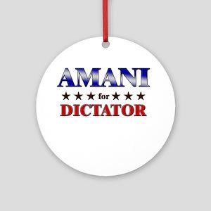 AMANI for dictator Ornament (Round)