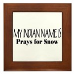 My Indian Name - Prays for Snow Framed Tile