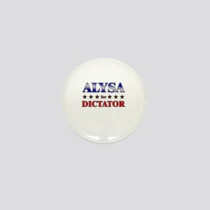 ALYSA for dictator Mini Button