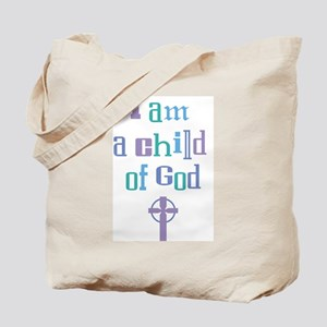 A CHILD OF GOD Tote Bag