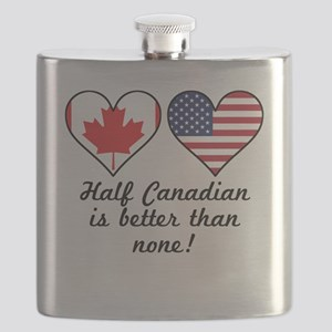 Half Canadian Is Better Than None Flask
