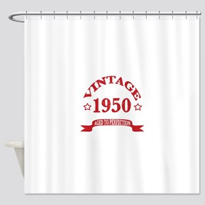 Vintage 1950 Aged To Perfection Shower Curtain