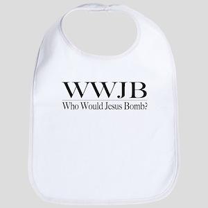 Who Would Jesus Bomb Bib