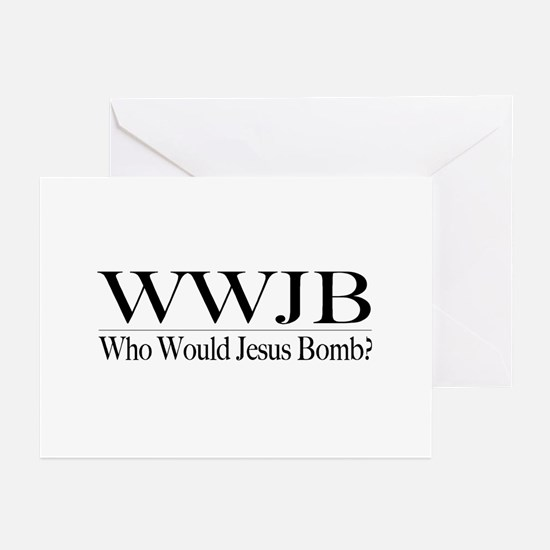 Who Would Jesus Bomb Greeting Cards (Pk of 10)
