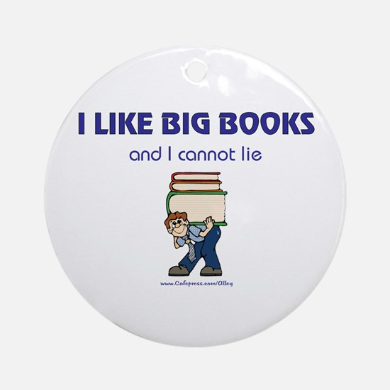Like Big Books (m) Ornament (Round)