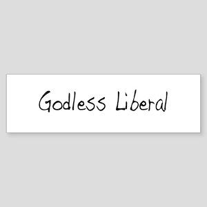Godless Liberal Bumper Sticker