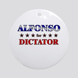 ALFONSO for dictator Ornament (Round)