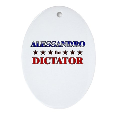 ALESSANDRO for dictator Oval Ornament