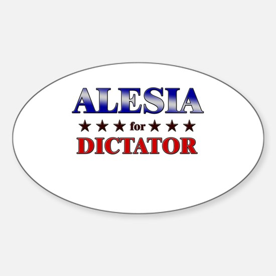 ALESIA for dictator Oval Decal