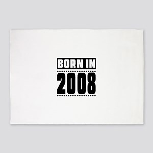 Born In 2008 Birthday Designs 5'x7'Area Rug