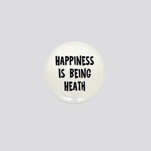 Happiness is being Heath Mini Button