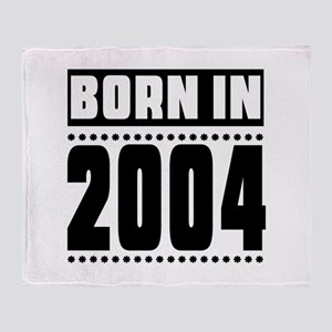 Born In 2004 Birthday Designs Throw Blanket