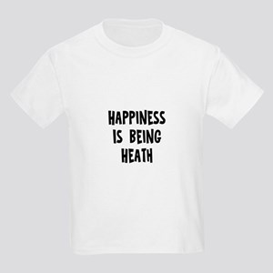 Happiness is being Heath Kids Light T-Shirt