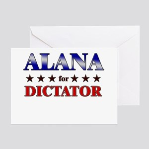 ALANA for dictator Greeting Card