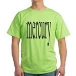 309. mercury. .  Green T-Shirt