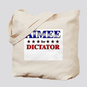 AIMEE for dictator Tote Bag