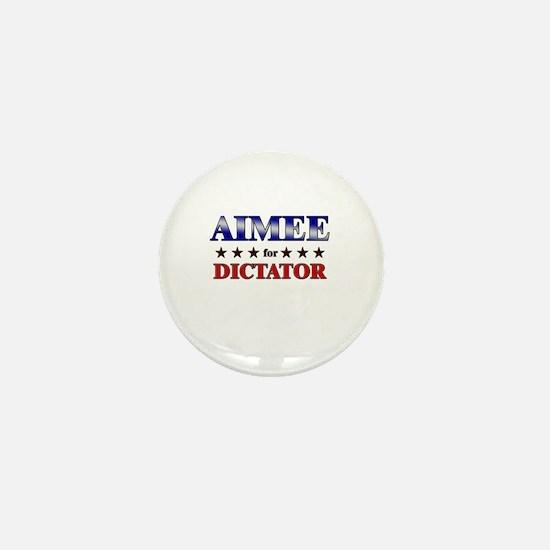 AIMEE for dictator Mini Button
